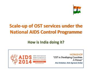 Scale-up of OST services under the National AIDS Control Programme