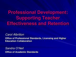 Professional Development: Supporting Teacher Effectiveness and Retention