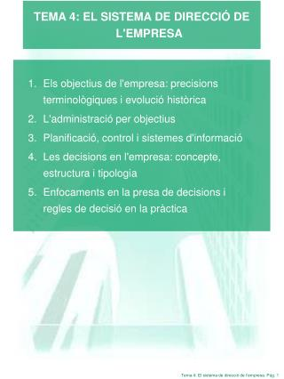 TEMA 4: EL SISTEMA DE DIRECCIÓ DE L'EMPRESA