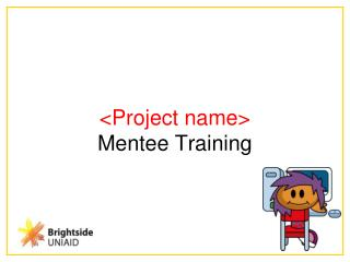 <Project name> Mentee Training