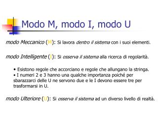 Modo M, modo I, modo U