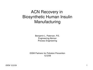 ACN Recovery in  Biosynthetic Human Insulin Manufacturing