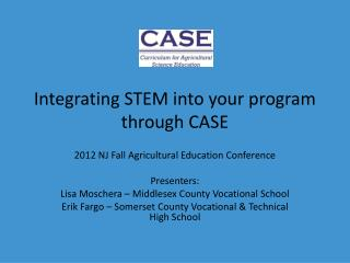 Integrating STEM into your program through CASE
