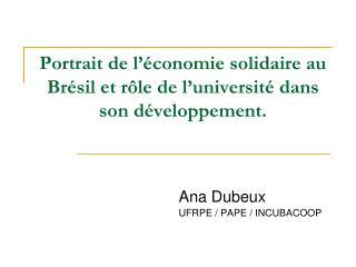 Portrait de l'économie solidaire au Brésil et rôle de l'université dans son développement.