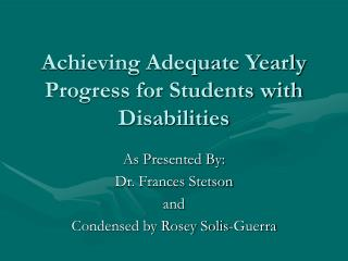 Achieving Adequate Yearly Progress for Students with Disabilities