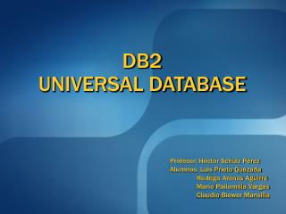 DB2 UNIVERSAL DATABASE