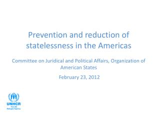 Legal bases for action to prevent and reduce statelessness