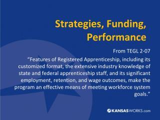 Strategies, Funding, Performance