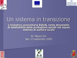 Un sistema in transizione