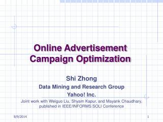 Online Advertisement Campaign Optimization