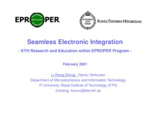 Li-Rong Zheng,   Hannu Tenhunen Department of Microelectronics and Information Technology,