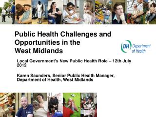 Public Health Challenges and Opportunities in the  West Midlands