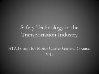 Safety Technology in the Transportation Industry