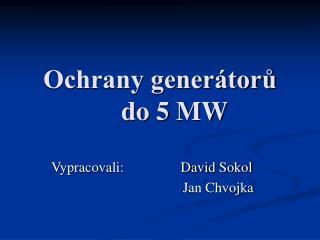 Ochrany generátorů do 5 MW