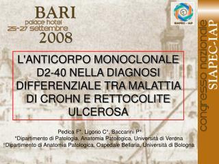 Pedica F*, Ligorio C°, Baccarini P°