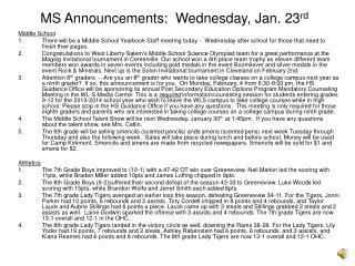MS Announcements:  Wednesday, Jan. 23 rd