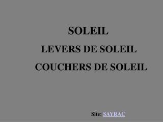 Site:  SAYRAC