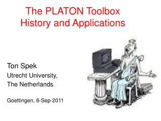 The PLATON Toolbox History and Applications