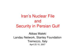 Iran's Nuclear File and  Security in Persian Gulf