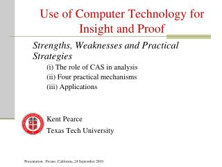 Use of Computer Technology for Insight and Proof