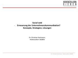 Social  web Erneuerung der Unternehmenskommunikation? Konzepte, Strategien, Lösungen