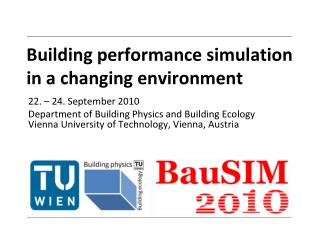 Building performance simulation  in a changing environment