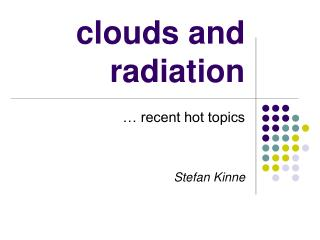clouds and radiation