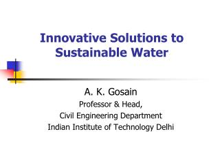 Innovative Solutions to Sustainable Water