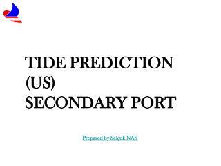 TIDE PREDICTION (US) SECONDARY PORT