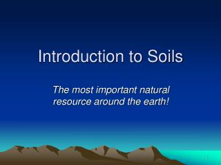 Ppt introduction to soils powerpoint presentation id for Soil as a resource introduction