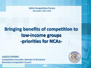 LASZLO GYERKO Competition Councillor, Member of the Board Romanian Competition Council