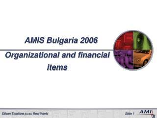 AMIS Bulgaria 2006