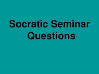 Socratic Seminar Questions