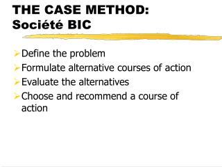 THE CASE METHOD: Société BIC