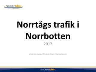Norrtågs trafik i Norrbotten