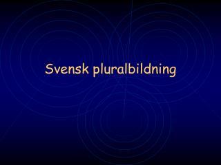 Svensk pluralbildning
