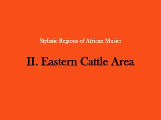 Stylistic Regions of African Music: