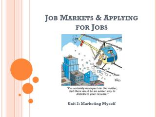 Job Markets & Applying for Jobs