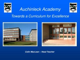 Auchinleck Academy Towards a Curriculum for Excellence