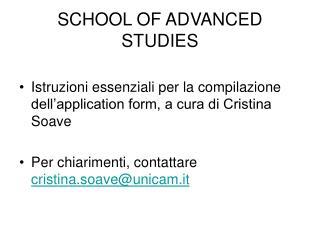 SCHOOL OF ADVANCED STUDIES