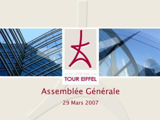 Assemblée Générale 29 Mars 2007