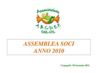 ASSEMBLEA SOCI ANNO 2010