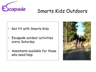 Smarts Kidz Outdoors