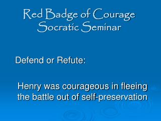 Red Badge of Courage Socratic Seminar
