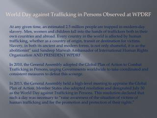 World Day against Trafficking in Persons Observed at WPDRF