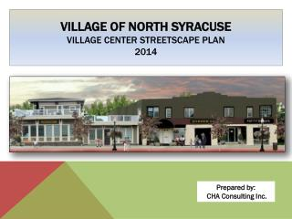 Village of North Syracuse  Village Center Streetscape Plan 2014