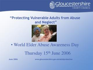 """Protecting Vulnerable Adults from Abuse and Neglect"""