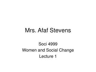 Mrs. Afaf Stevens