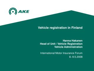 International Motor Insurance Forum  8.-9.5.2008