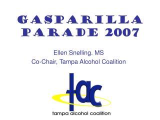 GASPARILLA PARADE 2007